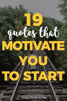 Do you need some motivation today? Sometimes the hardest part is just getting started. Here are 19 powerful quotes that motivate you to get going and build a life you love. Plus, get 10 FREE shareable motivational quotes for your social media.