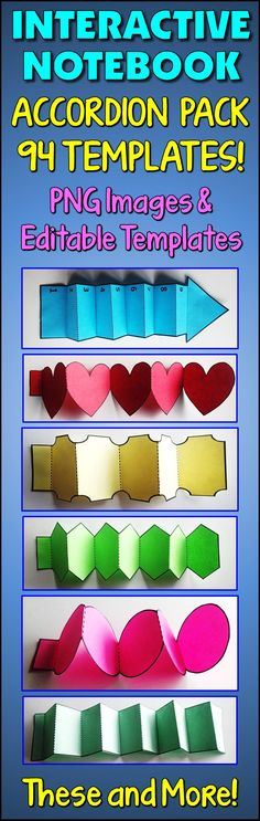 ADD SOME 3-D FUN TO YOUR INTERACTIVE NOTEBOOKS OR FLAP BOOKS:  This Pack contains 94 Blank Accordion Templates (with transparent backgrounds). 12 different shapes, most of which contain 2 to 10 panels for you to choose from. A great addition for creating interactive notebooks and flap books. The template images can easily be inserted into Word and PowerPoint documents.