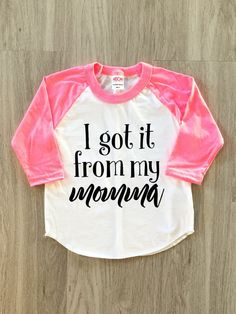 I got it from my momma  Mother's Day  baby by 8thWonderOutfitters
