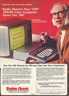 Isaac Asimov for Radio Shack's personal computer - Personal Computing magazine ad - August 1982 Vintage Videos, Vintage Ads, Computer Technology, Computer Science, Alter Computer, Old Advertisements, Funny Advertising, Funny Ads, Radios