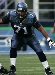 Walter Jones- Born to play Left Tackle!  The guy is just awesome.