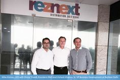 RezNext Global Solutions opens its new office in Delhi. Seen in the pic are Mike Kistner, CEO with Dhiraj Trivedi, President Revenue Management Services, Vishesh Khanna, Senior Vice President, Business Development at RezNext Delhi. Office Location - DLF Tower, DTJ 131 & 132, Tower-B, Jasola, New Delhi-110025, India