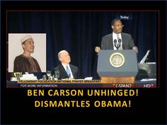 Ben Carson Unhinged! Dismantles Obama! Amazing! I Love This Man!
