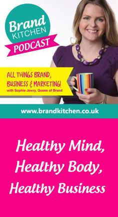 TITLE: Healthy Mind, Healthy Body, Healthy Business.. This episode looks at approaching business in a #holistic way and ensuring that there's a good balance between work and life.. If you enjoyed this you can subscribe at: https://itunes.apple.com/gb/podcast/brand-kitchen-podcast/id955827973?mt=2 ... Stitcher: http://www.stitcher.com/podcast/brand-kitchen ... And I will love you forever if you'd leave a positive review on iTunes.