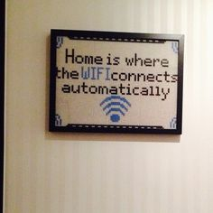 Home is where the WIFI connects atomatically - Framed perler bead quote by camahu