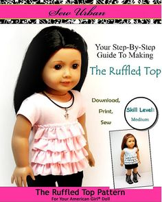 Ruffled Top  PDF Pattern for American Girl by sewurbandesigns, $3.99