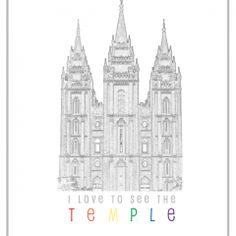 I Love to See the Temple free printable