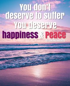 #quotes #happinessquotes You Deserve, Happy Quotes, Peace, Happiness Quotes, Funny Qoutes, Sobriety, Being Happy Quotes, Quotes Positive, Luck Quotes
