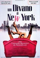 Un divano a New York, con Juliette Binoche e William Hurt.
