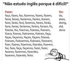Se o inglês é difícil imagina o português