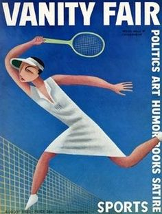 Vanity Fair, August 1932 (Cover art: Miguel Covarrubias depicts tennis champion, Helen Wills) Man Ray, Tennis Posters, Sports Posters, Vanity Fair Magazine, Vintage Tennis, Play Tennis, Tennis Serve, Tennis Party, Thing 1