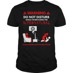 Supernatural T-shirt - WATCHING SUPERNATURAL Funny T-shirt