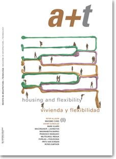 First issue from the Housing and Flexibility series published in a+t magazine.  The permanence of buildings was, until modern times, one of the main obsessions of the world of architecture. Nowadays, the speed of technological change and urban mobility force a reappraisal of the validity of this principle. Permanence and in consequence, immutability, are terms which do not often appear in contemporary architectural discourse. Concepts such as flexibility, adaptability and possibility to…