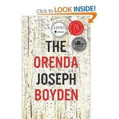 The Orenda: Joseph Boyden: 9780143174165: Books - Amazon.ca winner of Canada reads 2014 on my summer reading list