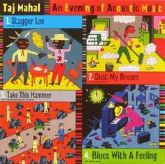 Taj Mahal - An Evening Of Acoustic Music
