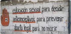 educación sexual para decidir anticonceptivos para prevenir aborto legal para no morir