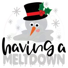 Having a Meltdown and Meltdown Manager SVG Cutting Files Christmas Quotes, Christmas Svg, Christmas Shirts, Christmas Templates, Diy Cutting Board, Winter Project, Toddler Christmas, Cricut Creations, Vinyl Projects