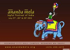 Ananda Mela Joyful Festival of India – Seattle