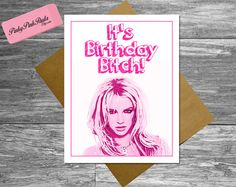 Britney Spears Card, 21st/30th Birthday Card, Best Friend Birthday Card, Card for Friend, Card for Girlfriend, Card for Wife, card for Women