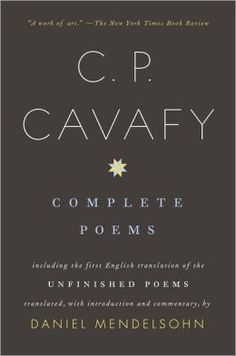 PDF Free Complete Poems, Author : C. Cavafy and Daniel Mendelsohn Free Pdf Books, Free Ebooks, Nex York, Book Photography, Free Reading, Date, Book Collection, Book Publishing, Book Review