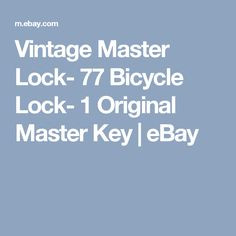 Vintage Master Lock- 77 Bicycle Lock- 1 Original Master Key  | eBay