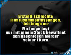 Film zusammenfassen? Kann ich! :P #Spaß #Spass #Humor #lustig #Sprüche #Memes #Shiny1jux