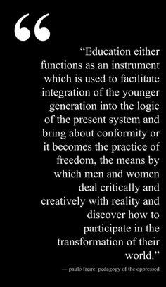 pedagogy of the oppressed critical thinking Pedagogy, oppression and transformation in a 'post-critical' climate: the return of freirean thinking [andrew o'shea by building on the earlier emancipatory approach of freire's pedagogy of the oppressed.