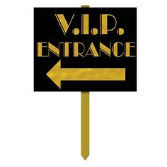 VIP Entrance Yard Sign: Discount Party Decorations