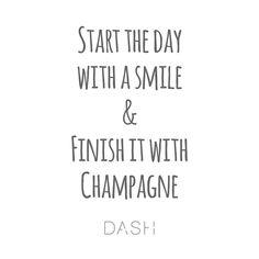 Smiles & Champagne | #DASH