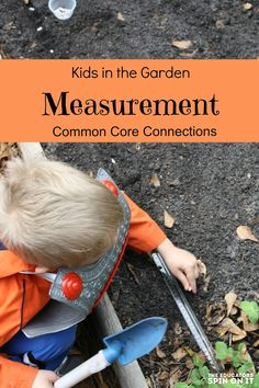 Kids in the garden: Common Core Connection with measuring in the garden