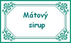 mátový sirup Social Security, Personalized Items, Blog, Cards, Cooking, Syrup, Kitchen, Blogging, Maps