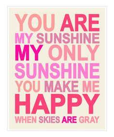 Pink 'You Are My Sunshine' Print by Finny and Zook on #zulily