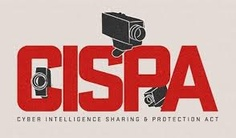 Highly Controversial CISP Bill is Dead on Arrival at U.S. Senate  The bill on Cyber Intelligence Sharing Protection passed in the U.S. House of Representatives recently is DOA. This is not going to break a lot of hearts out in the general public.