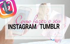 Instagram Tumblr. Como ter um?