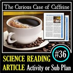 Science Literacy Reading - The Curious Case of Caffeine - Science Sub Plan - Charmian Safhill Caffeine Detox, Aesthetic Coffee, Science Articles, Coffee Instagram, Coffee Drawing, Coffee Pictures, Coffee Photography, Coffee Signs, Memes