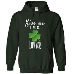 Limited Edition Kiss me. Im a Lawyer - #pocket tee #tee cup. MORE INFO => https://www.sunfrog.com/St-Patricks/Limited-Edition-Kiss-me-Im-a-Lawyer-Forest-28438729-Hoodie.html?68278