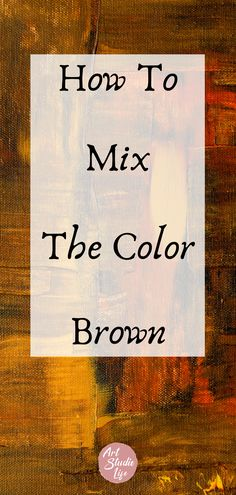 learn how to mix the color brown in this step by step oil painting demonstration. How to mix brown color mixing tutorial for beginners Oil Painting For Beginners, Watercolor Paintings Abstract, Acrylic Painting Techniques, Watercolor Techniques, Painting Tips, Watercolor Classes, Watercolor Mixing, Painting Tutorials, Painting Art