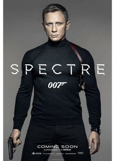 Daniel Craig as James Bond in the new Spectre poster! Out of all the Bond actors I've seen so far, Daniel Craig is my favorite! 007 Contra Spectre, Spectre 2015, 007 Spectre, Skyfall, Monica Bellucci, Movie Posters, Men Styles, Hunks Men, Concerts