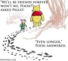 Winnie the Pooh quote..I love Winnie the pooh!