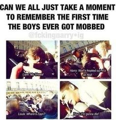 The FIRST time ever got mobbed! Lol Liam: where's my shoes? Harry: Niall's freaked out. It's okay Niall Louis: where's Zayn? Zayn: I'm gonna die! LOL! I love