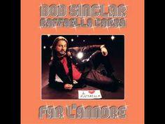 "Bob Sinclar Feat. Raffaella Carra ""Far l'Amore"" - Full track"
