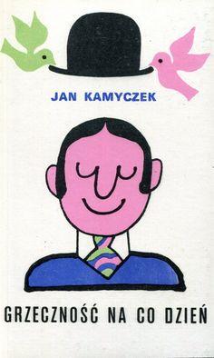 """""""Grzeczność na co dzień"""" Jan Kamyczek Cover by Jerzy Flisak Published by Wydawnictwo Iskry 1974"""