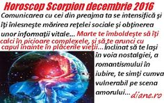 Horoscop decembrie 2016 Scorpion Scorpion, Nostalgia, Blog, Astrology, Scorpio, Blogging