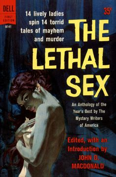 Crime fiction from women writers --  'The Lethal Sex'