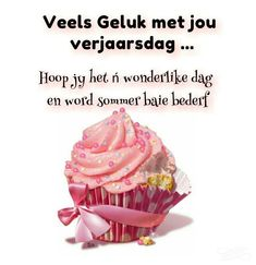 Happy Birthday Meme, Happy Birthday Pictures, Birthday Messages, Birthday Quotes, Birthday Greetings, Lekker Dag, Afrikaanse Quotes, Bday Cards, Guys And Dolls