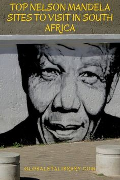 GlobalETA BLOG: Top Nelson Mandela Sites to Visit in South Africa from GlobalETALibrary.com Travel and Outdoors Digital Library and Blog