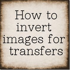 How to reverse images for transfers