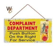 ON SALE Humorous Sign Complaint Department Funny by WoodlandCrew