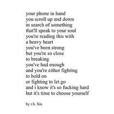 """""""I know it's hard but it's time to choose yourself."""" #rhsin"""