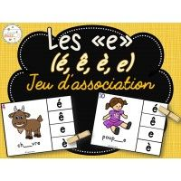 Les e (é, è, ê, e) - jeu d'association Teaching French, French Resources, French Immersion, Montessori Activities, Learn French, Literacy Centers, Elementary Schools, Alphabet, School